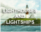 Lighthouses and Lightships